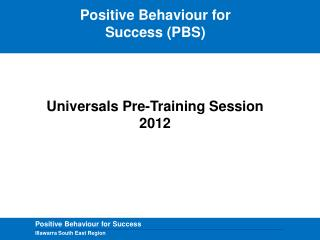 Positive Behaviour for Success (PBS)