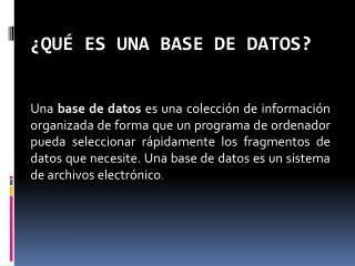 �Qu� es una Base de datos?
