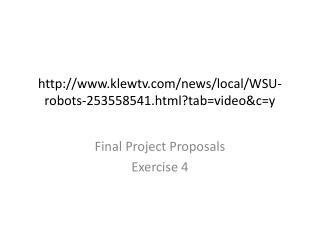 klewtv /news/local/WSU-robots-253558541.html?tab= video&c =y