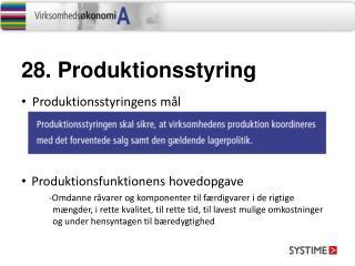 28.  Produktionsstyring