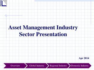 Asset Management Industry Sector Presentation