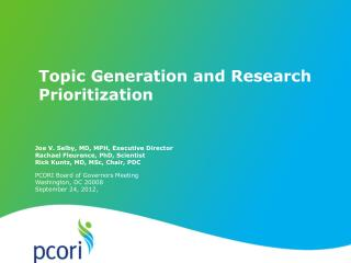 Topic Generation and Research  Prioritization