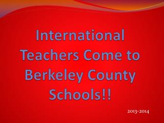 International Teachers Come to Berkeley County Schools!!