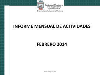 INFORME MENSUAL DE ACTIVIDADES FEBRERO 2014