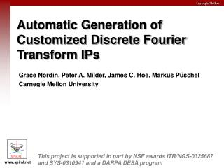 Automatic Generation of Customized Discrete Fourier Transform IPs