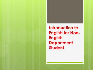 Introduction to  English for Non-English Department Student