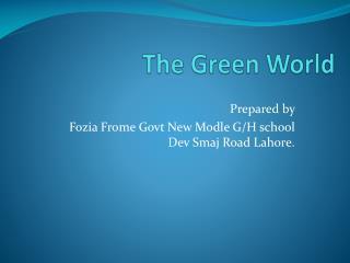 The Green World