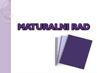 MATURALNI RAD