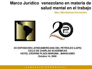 Marco Jur dico  venezolano en materia de  salud mental en el trabajo