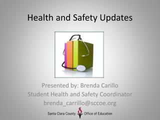 Health and Safety Updates