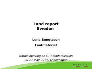Land  report Sweden