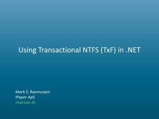 Using Transactional NTFS (TxF) in .NET