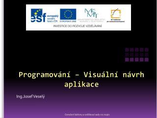 Programování – Visuální návrh aplikace