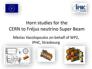 Horn studies for the  CERN to Fr�jus neutrino Super Beam