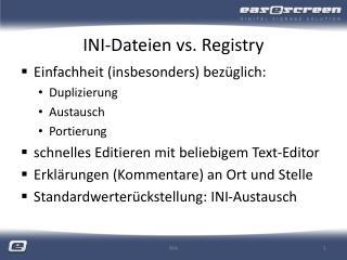 INI-Dateien vs. Registry