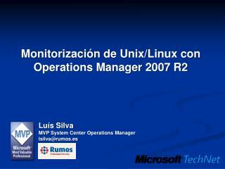 Monitorización de Unix/Linux con Operations Manager 2007 R2