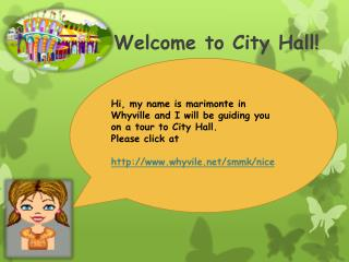 Welcome to City Hall!