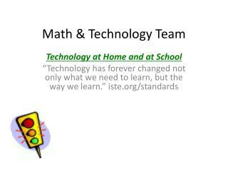 Math & Technology Team