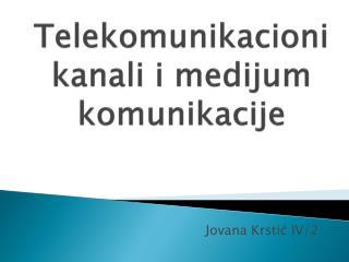 Telekomunikacioni kanali i medijum komunikacije