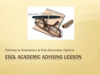 ESOL Academic advising lesson
