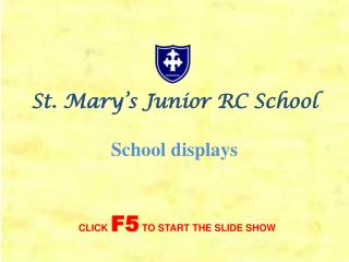 St. Mary s Junior RC School  School displays