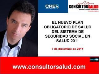 EL NUEVO PLAN OBLIGATORIO DE SALUD DEL SISTEMA DE SEGURIDAD SOCIAL EN SALUD 2011