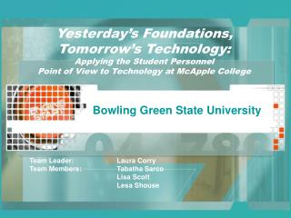Yesterday s Foundations, Tomorrow s Technology:  Applying the Student Personnel  Point of View to Technology at McApple