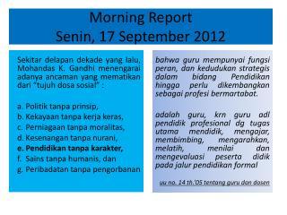Morning Report  Senin, 17 September 2012