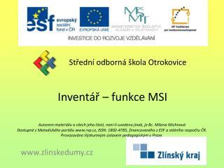 Inventář – funkce MSI
