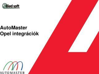 AutoMaster Opel integrációk