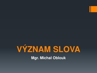 V�ZNAM SLOVA