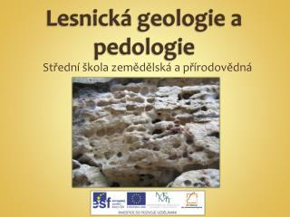 Lesnická geologie a pedologie