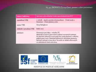 Vy_32_INOVACE_Čj.1.04-Čtení  písmen  a slov-prezentace