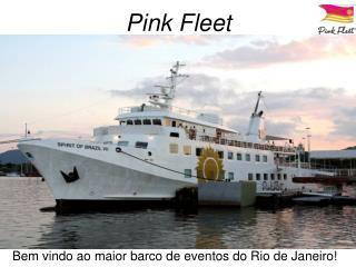 Pink Fleet