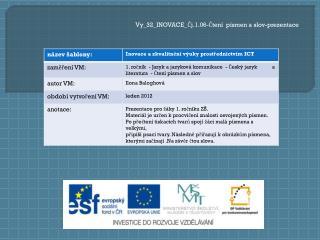 Vy_32_INOVACE_Čj.1.06-Čtení  písmen a slov-prezentace