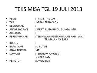 TEKS MISA TGL  19 JULI 2013