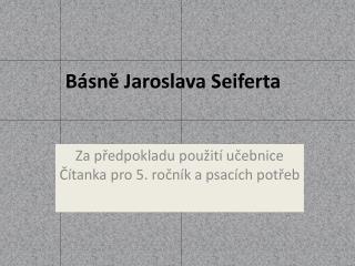 Básně Jaroslava Seiferta