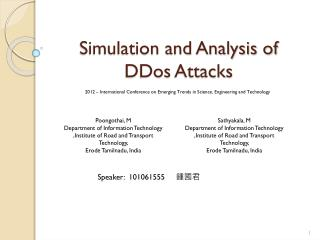 Simulation and Analysis of  DDos  Attacks