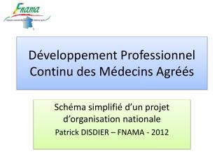 Développement Professionnel Continu des Médecins Agréés