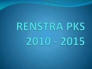 RENSTRA PKS 2010 - 2015
