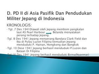 D. PD II di Asia Pasifik Dan Pendudukan Militer Jepang di Indonesia