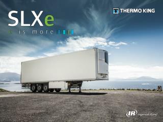 SLXe :  nowa generacja agregatów chłodniczych  do  zastosowań transportowych