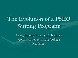 The Evolution of a PSEO Writing Program: