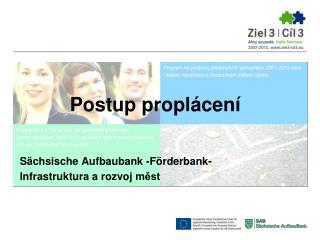 Sächsische Aufbaubank  - Förderbank - Infrastruktura  a  rozvoj  m ěst