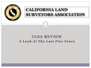 CALIFORNIA LAND SURVEYORS ASSOCIATION