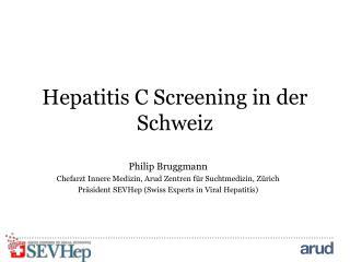 Hepatitis C Screening in der Schweiz