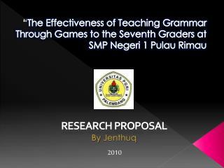 Research proposal By  Jenthuq