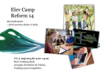 Elev Camp      Reform 14
