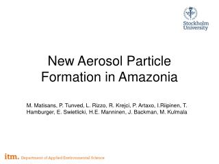 New Aerosol Particle Formation in Amazonia