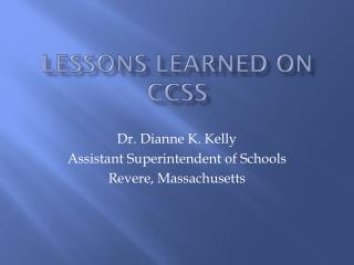 Lessons Learned on CCSS